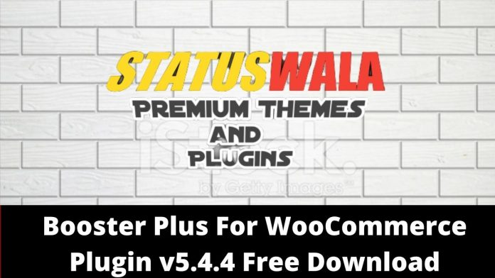 Booster Plus For WooCommerce Plugin v5.4.4 Free Download