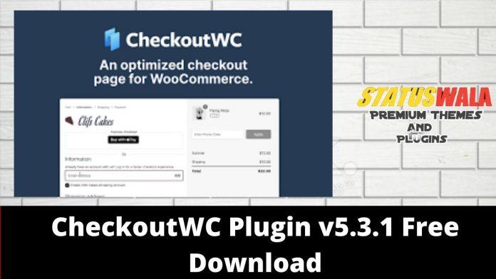 CheckoutWC Plugin v5.3.1 Free Download