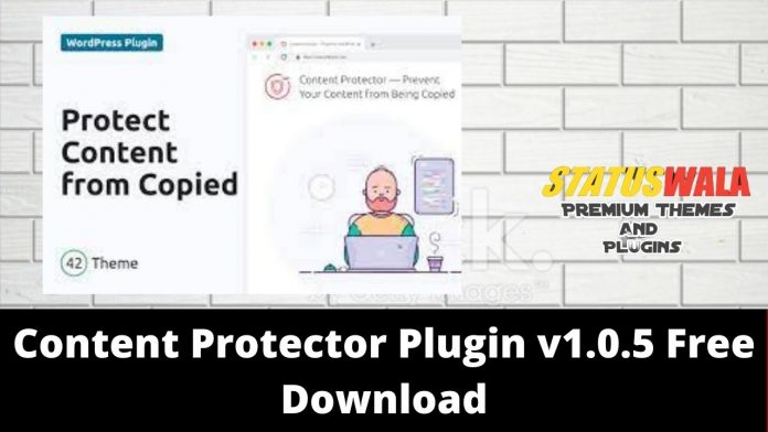 Content Protector Plugin v1.0.5 Free Download