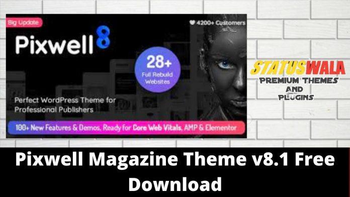 Pixwell Magazine Theme v8.1 Free Download