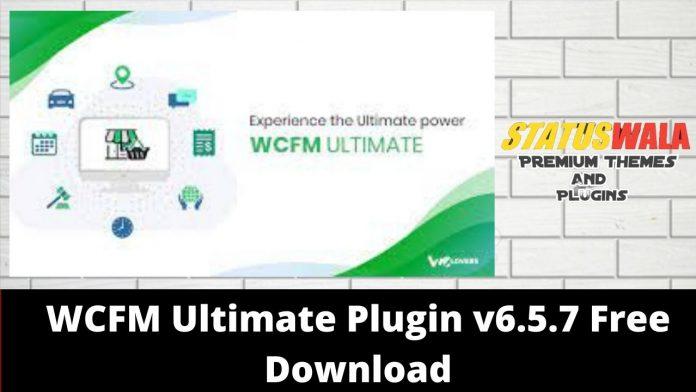 WCFM Ultimate Plugin v6.5.7 Free Download